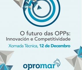 """Jornada Técnica """"El futuro de las OPPs: Innovación y Competitividad"""""""